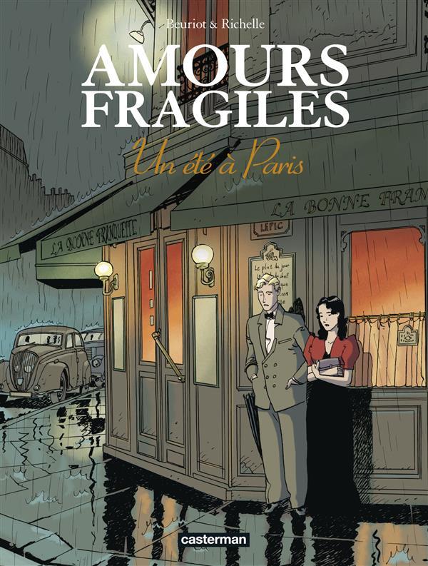 Amours fragiles T.2 ; un été à Paris