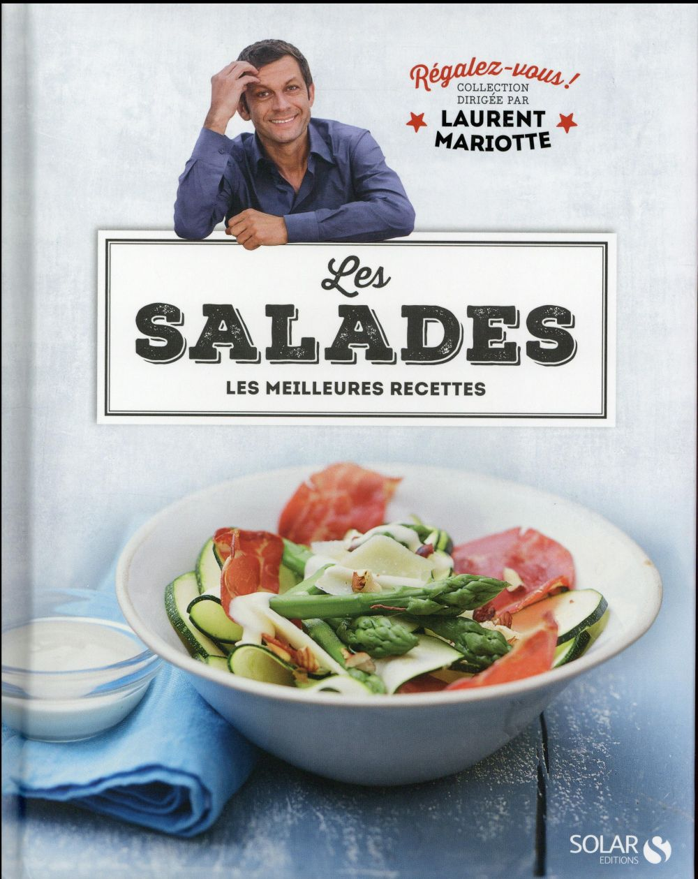 REGALEZ-VOUS ; les salades