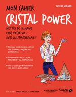 Vente EBooks : Mon cahier cristal power  - Aurore WIDMER