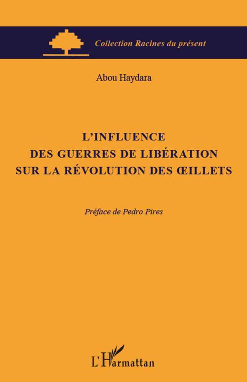 L'influence des guerres de libération sur la révolution des oeillets