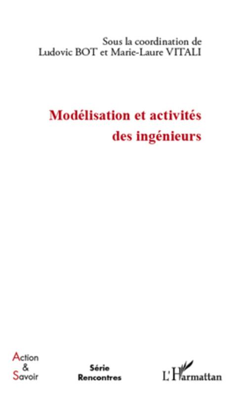 Modélisation et activités des ingénieurs