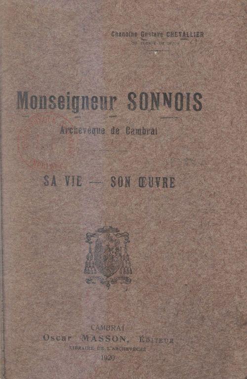 Monseigneur Sonnois, archevêque de Cambrai  - Gustave Chevallier