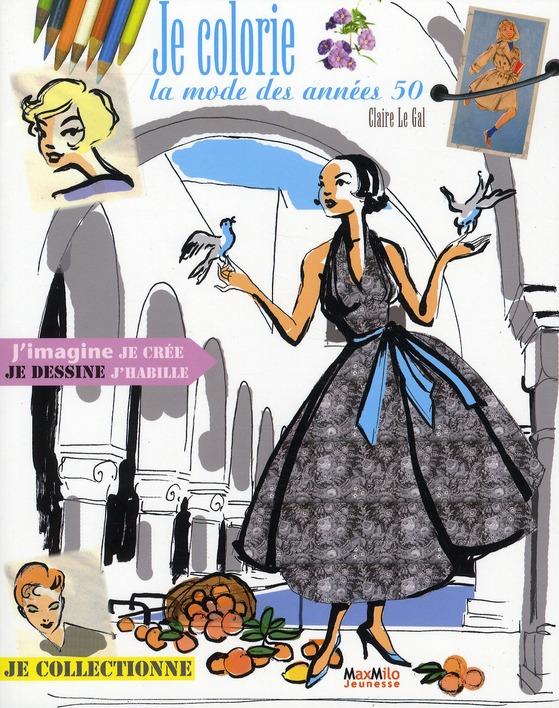 Je Colorie La Mode Des Annees 50