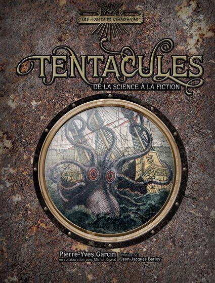 Tentacules ; de la science à la fiction