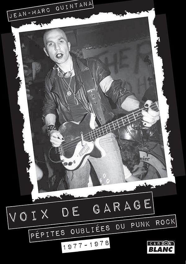 Voix de garage pepites oubliees du punk rock 1977-1978