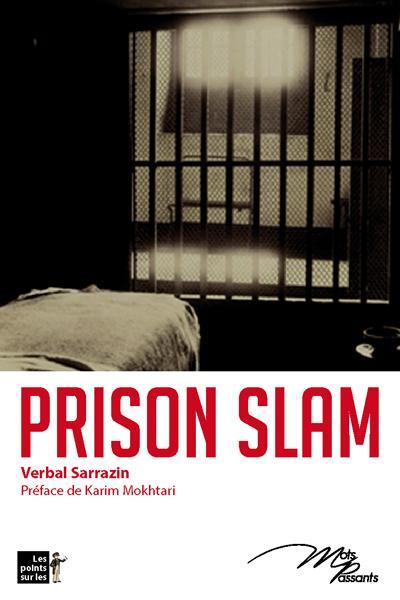 Prison slam