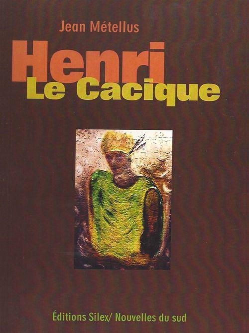 Henri Le Cacique
