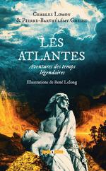Les Atlantes  - Charles Lomon - Pierre-Barthélémy Gheusi