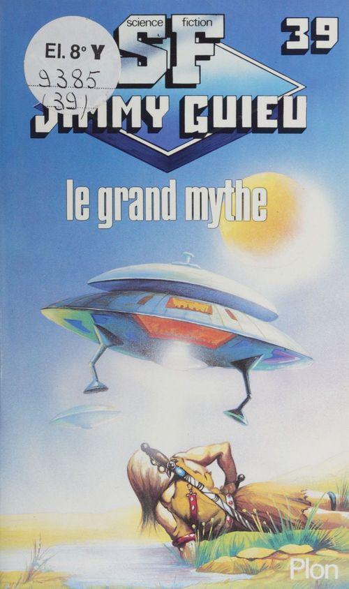 Le grand mythe