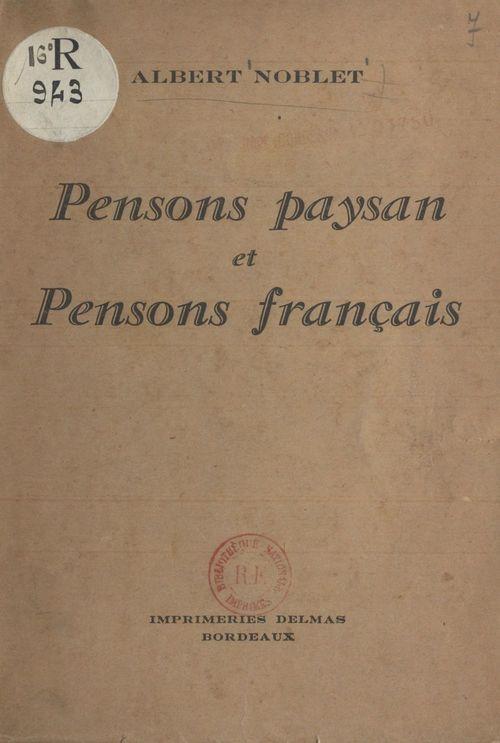 Pensons paysan et pensons français