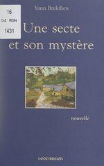 Vente Livre Numérique : Une secte et son mystère  - Yann Brekilien