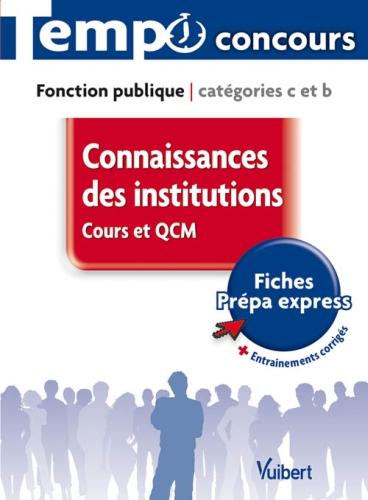 Connaissances des institutions ; cours et QCM ; catégorie C et B
