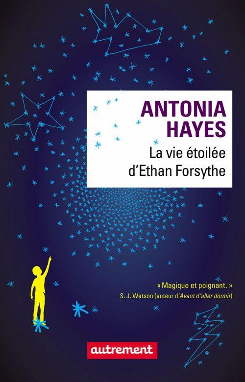 La vie etoilee d'Ethan Forsythe