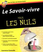 Vente EBooks : Le Savoir-vivre Pour les Nuls  - Laurence CARACALLA