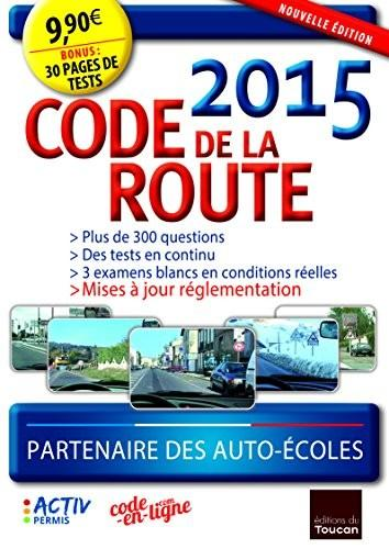 Code de la route (édition 2015)