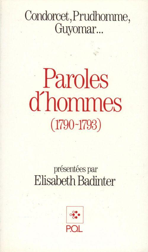 Paroles d'hommes ; Condorcet, Prudhomme, Guyomar