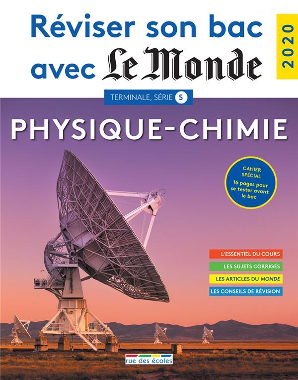 Réviser son bac avec le monde ; physique-chimie ; Terminale S (édition 2020)