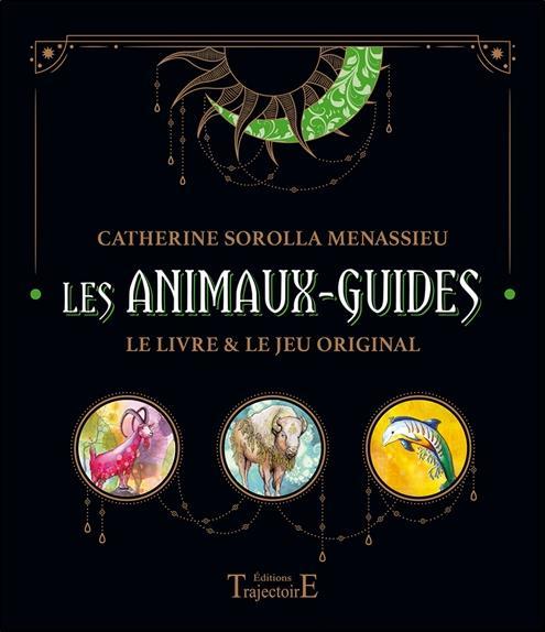 Les animaux-guides ; le livre et le jeu original ; coffret