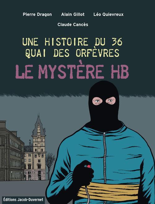 Une histoire du 36  quai des orfèvres ; le mystère HB