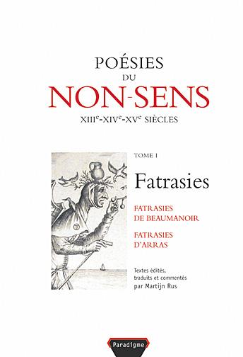 Poesies du non-sens t1. fatrasies d'arras