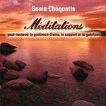 Vente AudioBook : Méditations pour recevoir la guidance divine, support et guérison  - Sonia Choquette