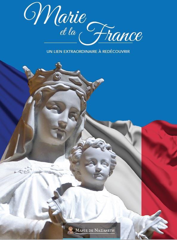 MARIE ET LA FRANCE  -  UN LIEN EXTRAORDINAIRE A DECOUVRIR