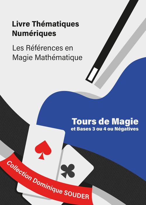 Tours de magie liés aux bases trois ou quatre ou négatives