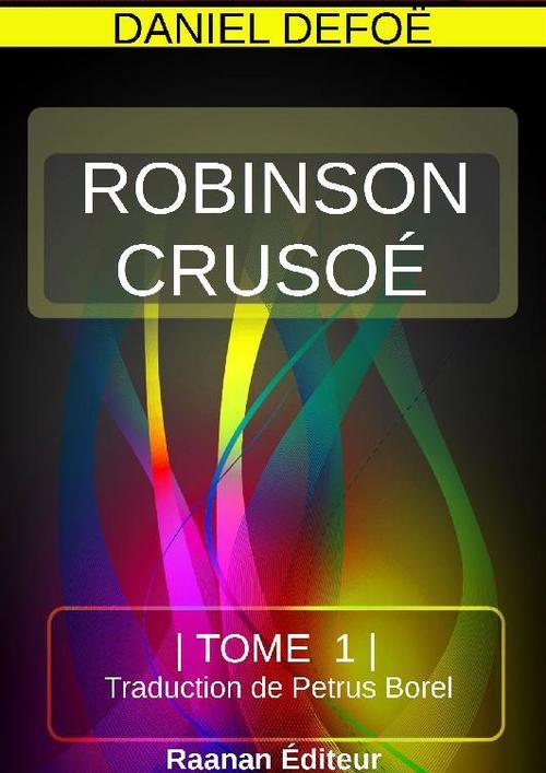 ROBINSON CRUSOÉ TOME 1