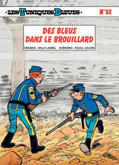 Les Tuniques Bleues - Tome 52 - Des bleus dans le brouillard