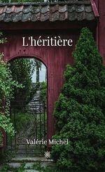 L'héritière  - Valerie Michel