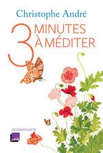Vente EBooks : Trois minutes à méditer  - Christophe Andre