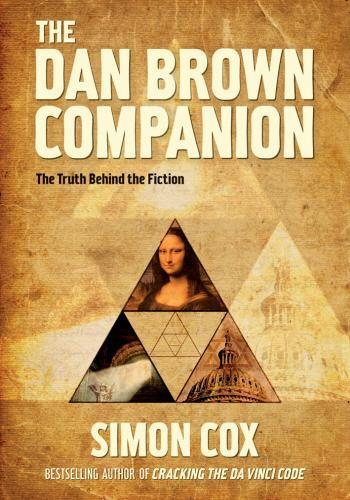 THE DAN BROWN COMPANION - THE TRUTH BEHIND THE FICTION
