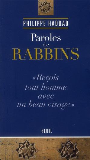 PAROLES DE RABBINS « RECOIS TOUT HOMME AVEC UN BEAU VISAGE »