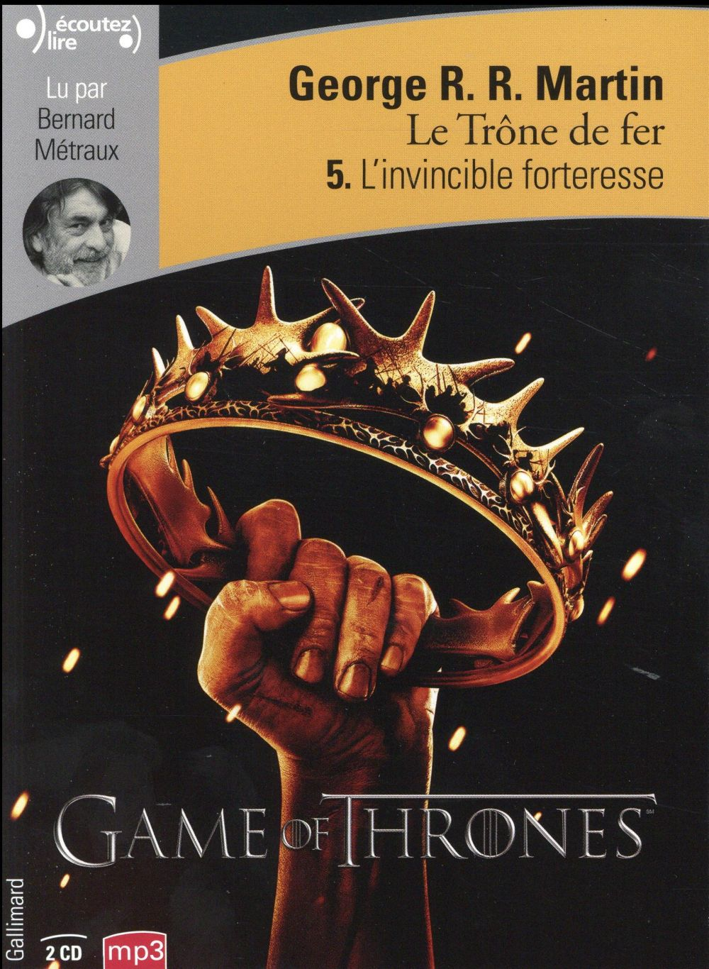 Le trône de fer T.5 ; l'invincible forteresse