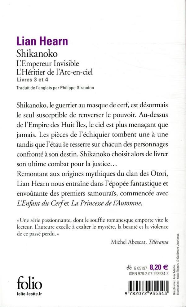 Shikanoko t.3 et t.4 ; l'empereur invisible, l'héritier de l'arc-en-ciel