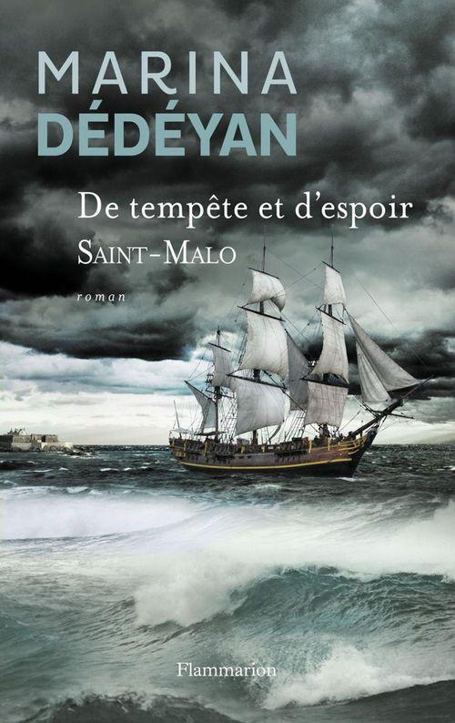 De tempête et d'espoir t.1 ; Saint-Malo