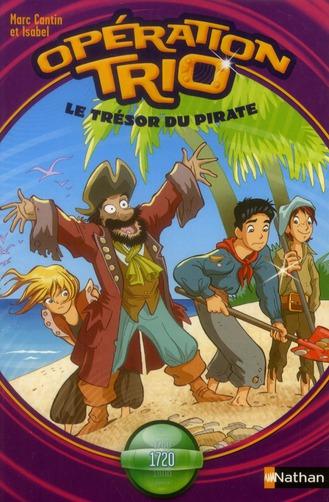 Opération trio t.10 ; le trésor du pirate