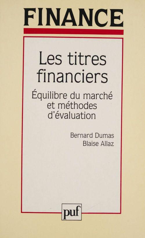 Les titres financiers ; équilibre du marché et méthodes d'évaluation