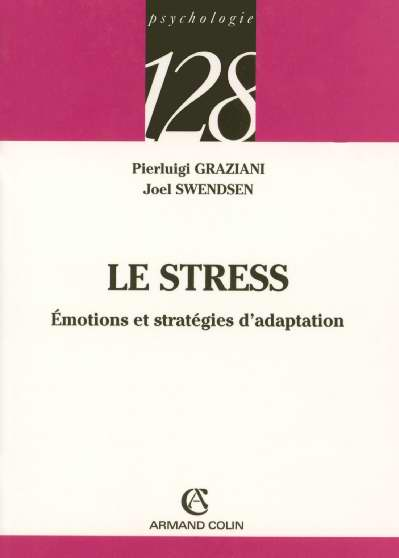 Le stress - emotions et strategies d'adaptation