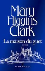 Vente EBooks : La Maison du Guet  - Mary Higgins Clark