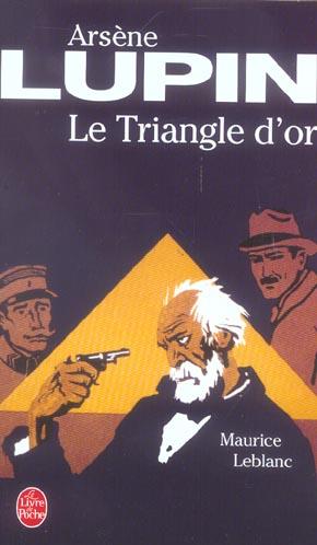 Le triangle d'or - arsene lupin