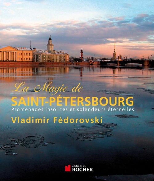 Vente  La magie de Saint-Pétersbourg  - Vladimir Fédorovski