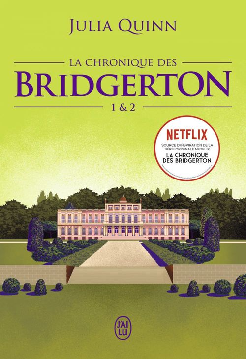 La chronique des bridgerton - tomes 1 & 2