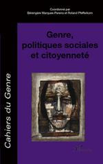 Genre, politiques sociales et citoyenneté  - Marques Pereira - Collectif - Roland Pfefferkorn