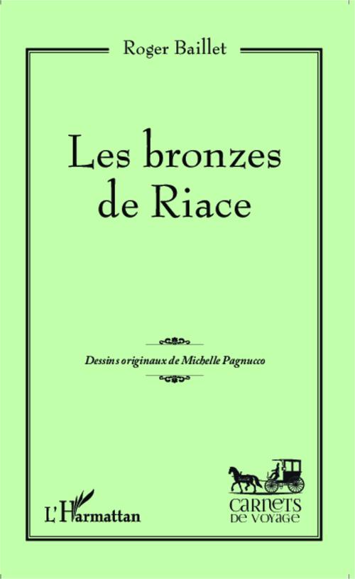Les bronzes de Riace