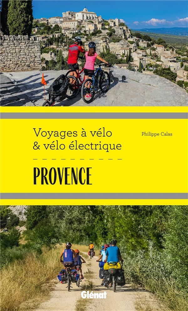 Provence ; voyages à vélo et vélo électrique