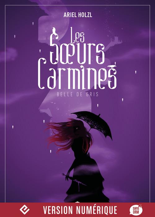 Les soeurs Carmines T.2 ; Belle de gris