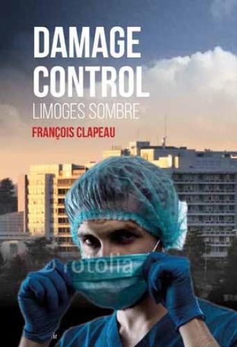 Damage control ; Limoges sombre
