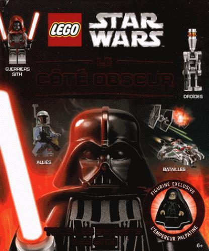 Lego - Star Wars ; le côté obscur