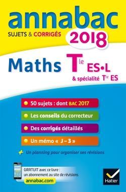 ANNABAC SUJETS & CORRIGES ; maths ; terminale ES, L (édition 2018)